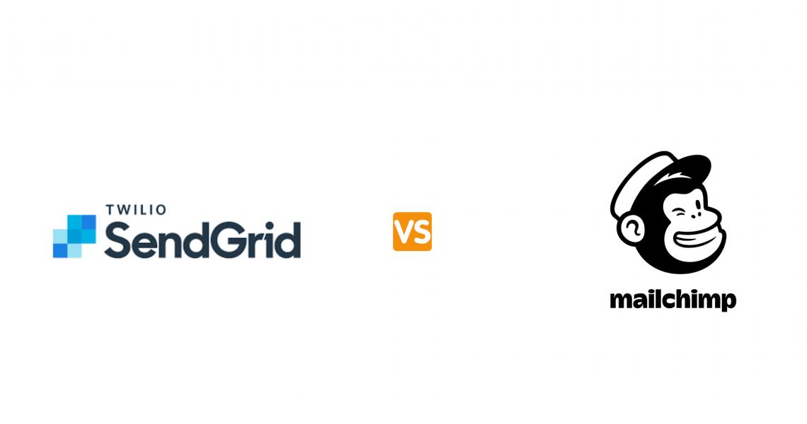 SendGrid Vs MailChimp: Make the Best Choice
